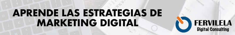 Aprende las estrategias de Marketing Digital